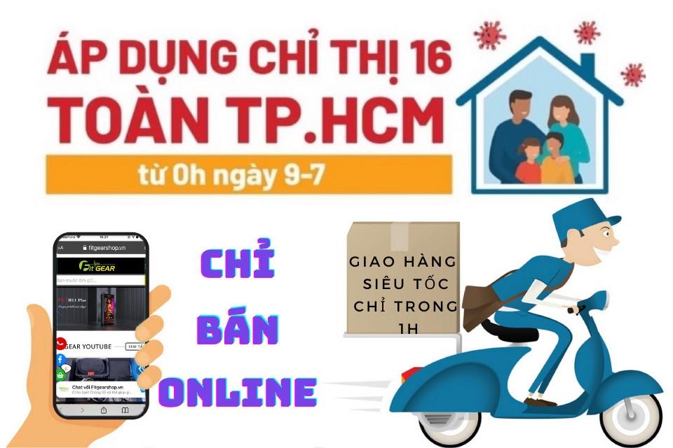 Fitgear Shop nghiêm chỉnh tuân thủ theo Chỉ Thị 16 của UBND TP.HCM