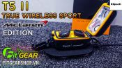 Klipsh T5 II True Wireless Sport MCLaren Edition | Mở hộp