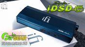 Mở hộp iFi iDSD Signature | DAC/Amp Portable cao cấp đến từ nước Anh