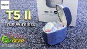 Unboxing Klipsch T5 II True Wireless   Thiết kế mới, nhiều nâng cấp, chất âm hay